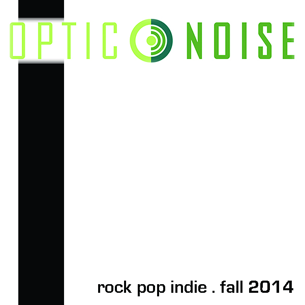 Optic Noise alt rock pop Fall 2014